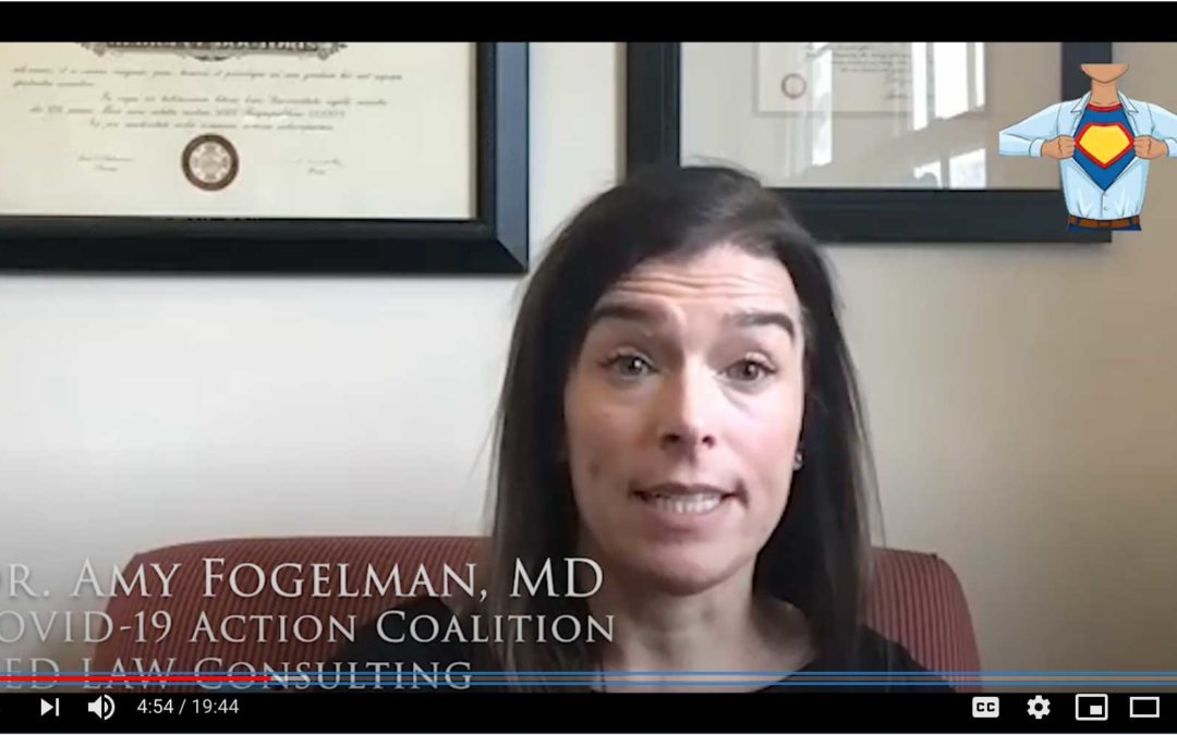 "Screenshot of Amy Fogelman with subtitle ""Dr. Amy Fogelman, MD"" above ""COVID-19 Action Coalition"" above ""MED LAW Consulting"" with logo of hero's call in the up right corner"